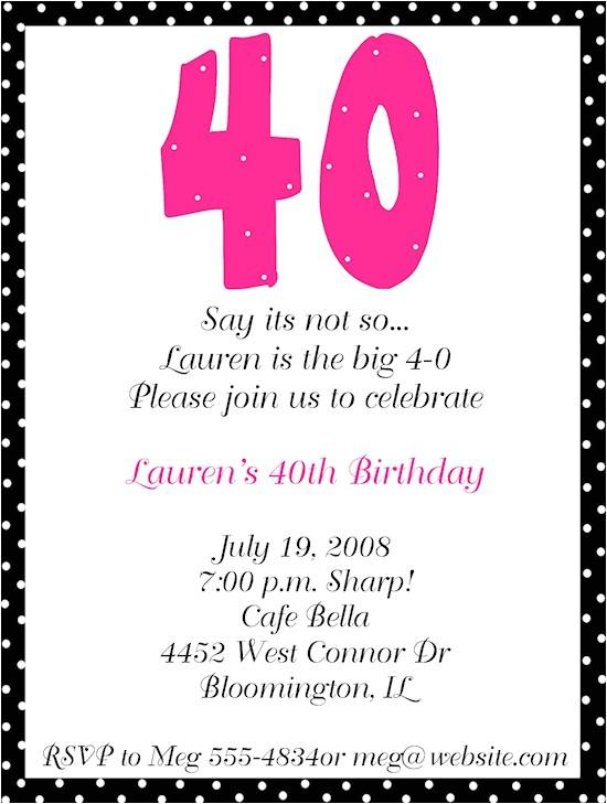 40th Birthday Party Invitation Wording 40th Birthday Party Invitation Wording