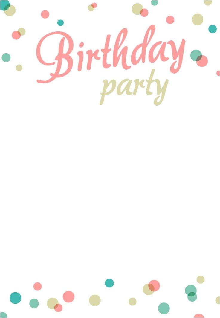 Free Birthday Party Invitation Templates Best 25 Birthday Invitation Templates Ideas On Pinterest