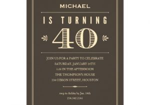 40th Birthday Invitation Wording for Man 40th Birthday Quotes for Men Quotesgram