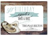 50th Birthday Roast Invitations Driftwood Oyster Roast and toast 50th Birthday Invites