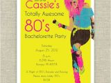 80s Bachelorette Party Invitations 80 39 S Glam Girl Bachelorette Party Invitations Awesome
