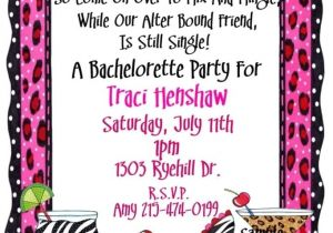 Bachelorette Party Invite Wording 17 Images About Party Invitations On Pinterest