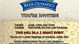 Beer Olympics Party Invitations Beer Olympics Invitation We Made An Invitation for Our