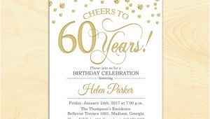 Birthday Party Invitations for 60 Year Old 60th Birthday Invitation Any Age Cheers to 60 Years Gold
