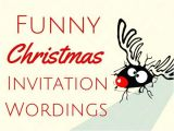 Clever Holiday Party Invitations Funny Christmas Invites Party Invitations Terrific Funny
