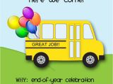 End Of School Year Party Invitation Wording End Of the Year Party Invitation Class Party Ideas