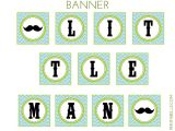 Free Mustache Birthday Party Printables Free Little Man Mustache Bash Party Printables From
