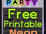 Free Printable Glow In the Dark Birthday Party Invitations Diy Glow Party Teen Birthday Free Printable Neon