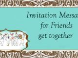 Get together Party Invitation Message Friends Get to Her Invitation Wording