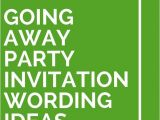 Going Away Party Invitation Wording Going Away Party Invitation Wording