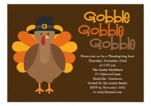 Invitation for Thanksgiving Party Gobble Gobble Thanksgiving Party Invitation 5 Quot X 7