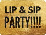 "Lipsense Launch Party Invite ""lip & Sip"" Lipsense Launch Party at 120 W Hackberry Dr"