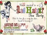Mad Hatter Tea Party Invitation Wording Mad Hatter Tea Party Invitations Decorations Art