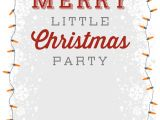 Office Party Invitation Template Free A Merry Little Party Free Printable Christmas Invitation