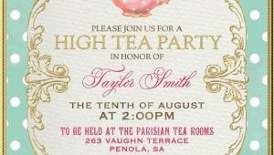 Tea Party Invitation Ideas 25 Best Ideas About High Tea Invitations On Pinterest
